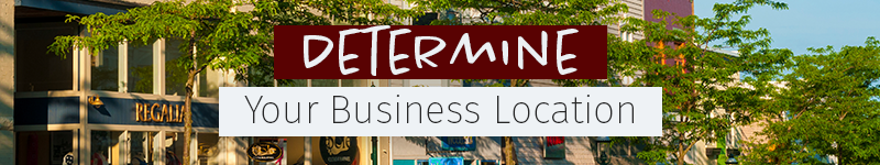 Determine Your Business Location